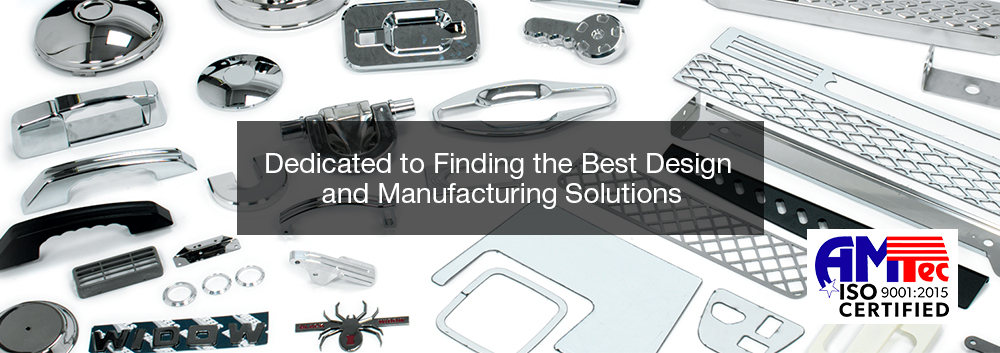 Dedicated to Finding the Best Design and Manufacturing Solutions
